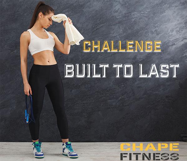 Fitness challenge built to last, chape, chape fitness, challenge, fitness challenge